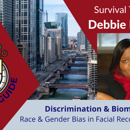 Survival Tips with The Data Diva – Debbie Reynolds: Racial & Gender Bias in Facial Recognition Tools