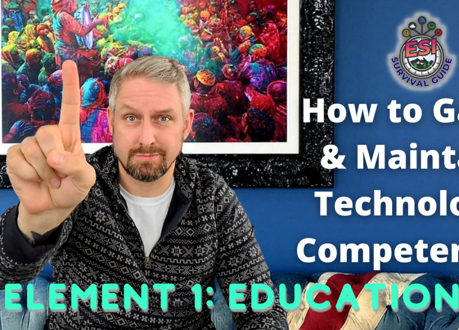 How To Gain & Maintain Technology Competence Element 1