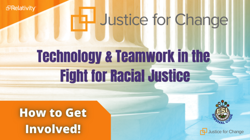 Technology & Teamwork In The Fight For Social & Racial Justice