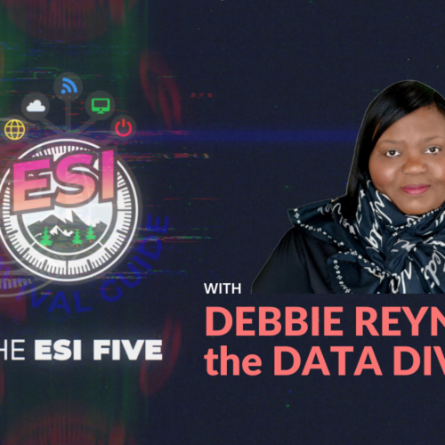 The ESI Five with The Data Diva – Debbie Reynolds