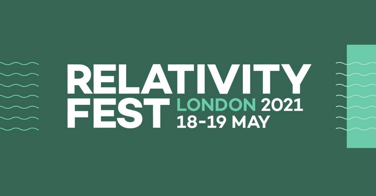 Relativity Fest London 2021